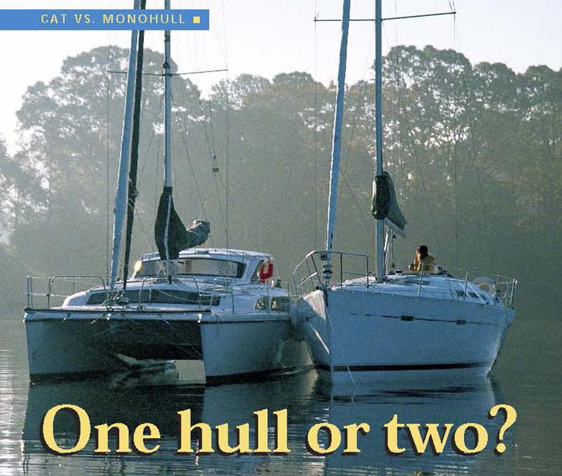 Парусный катамаран или однокорпусная яхта?